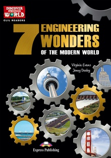 7 engineering wonders of the modern world
